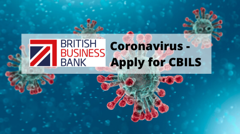 Apply for Coronavirus Business Interruption Loan Scheme (CBILS) - Coronavirus