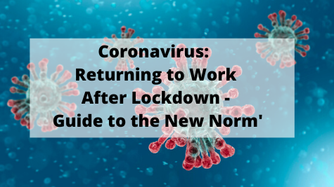 Returning to Work - In the New Norm'