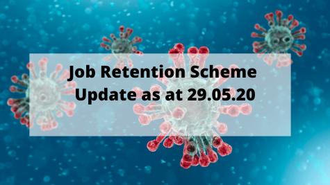 Job Retention Scheme Update as at 29.05.20