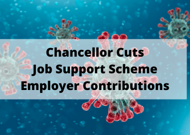 Chancellor Cuts Job Support Scheme Employer Contributions