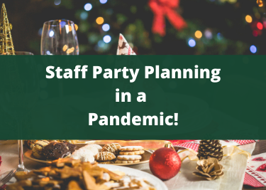 Staff Party Planning in a Pandemic
