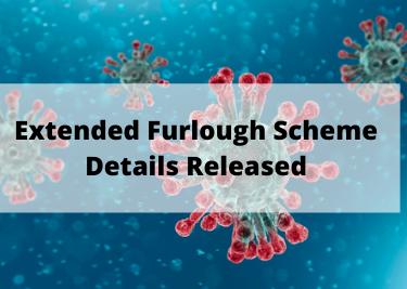 Extended Furlough Scheme Details Released