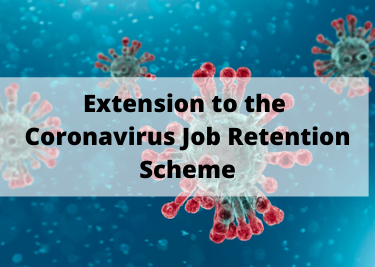 Extension to the Coronavirus Job Retention Scheme