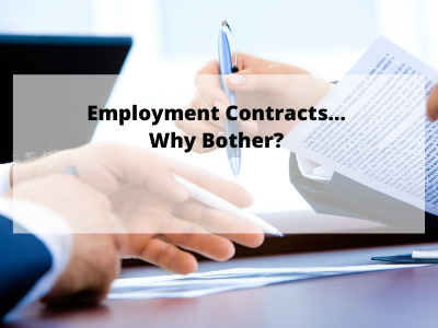 Employment Contracts…Why have one?