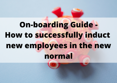 On-boarding Guide - How to successfully induct new employees in the new normal