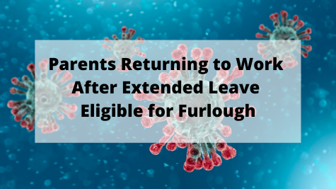 Parents eligible for furlough after extended leave