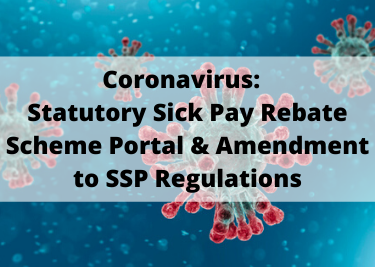 Statutory Sick Pay Rebate Scheme Portal & Amendment to SSP Regulations